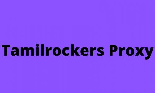 Tamilrockers Proxy 2021 – Unblock Tamilrockers.com By Proxy Sites | Tamilrockers.ws Alternatives