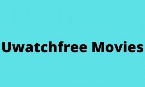 Uwatchfree 2021 – Watch Movies, TV Shows & Series From Uwatchfree Movies Tv